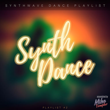 Synthwave Dance Playlist 2