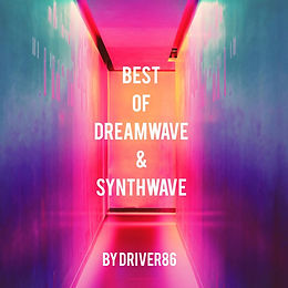 Best of Dreamwave & Synthwave