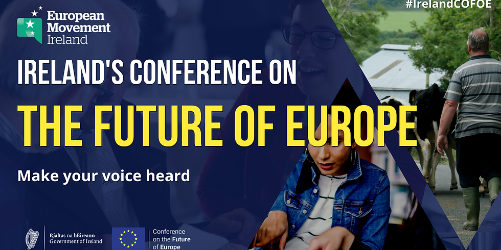 Conference on the Future of Europe - Irish Abroad