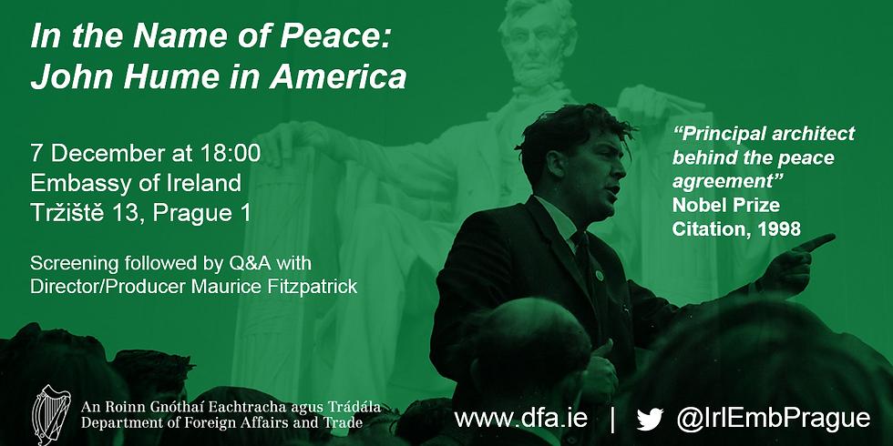 "Screening of ""In the Name of Peace: John Hume in America"""