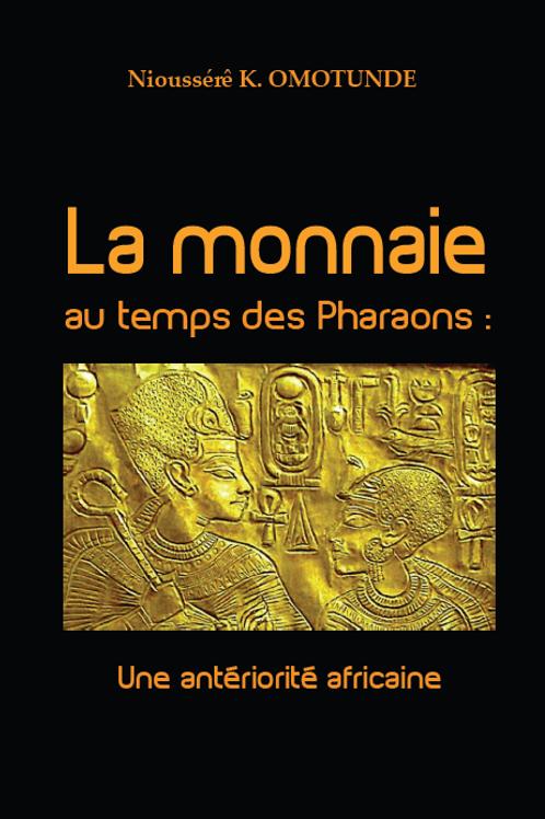 La monnaie au temps des Pharaons