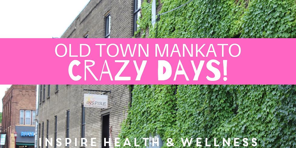 Crazy Days in Old Town Mankato