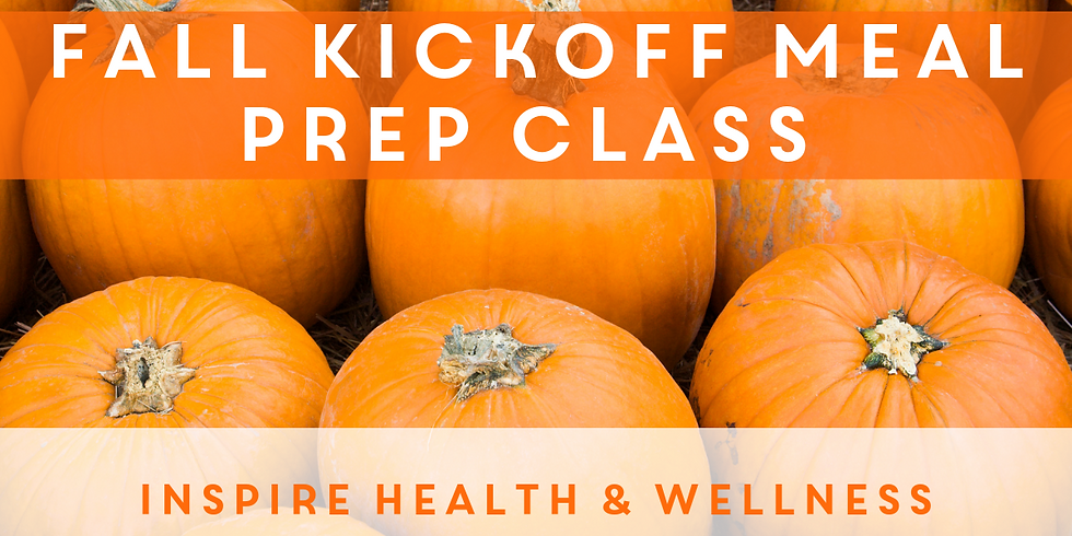 Fall Kickoff Meal Prep Class