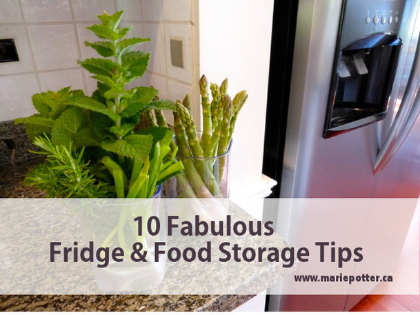 10 Fabulous Food & Fridge Storage Tips