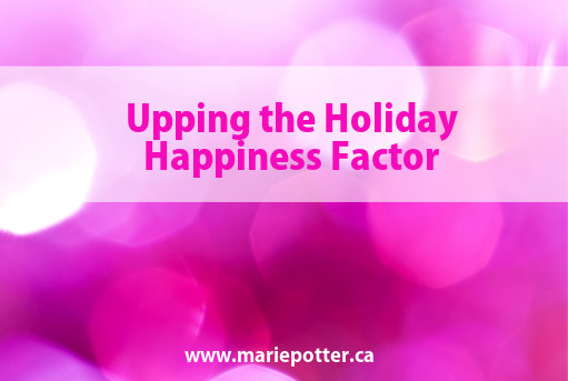 Professional Organizer Holiday Happiness Factor Tips