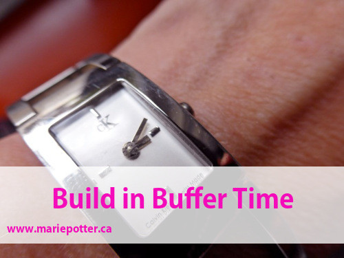 Build in Buffer Time