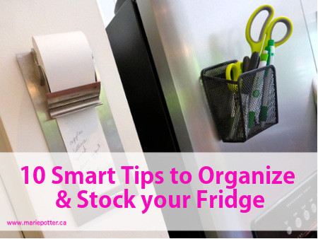 10 Smart Tips to Organize and Stock a Fridge
