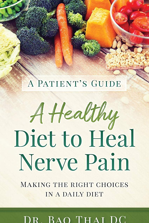A Patient's Guide A Healthy Diet to Heal Nerve Pain Paperback