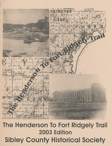 The Henderson to Fort Ridgely Trail