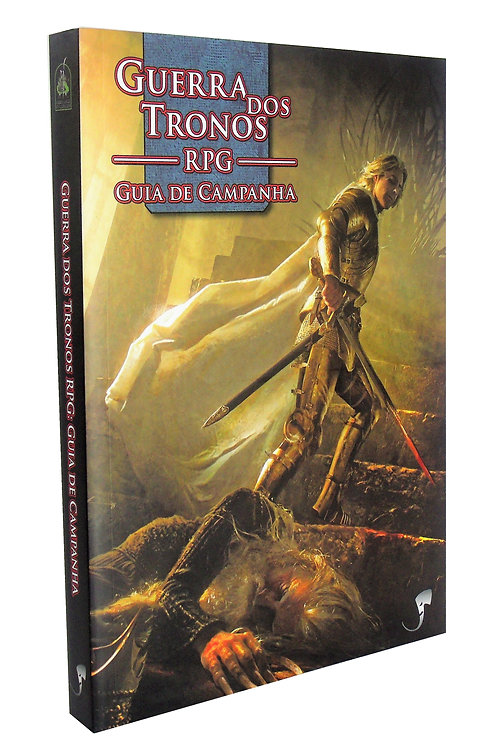 Guerra dos Tronos RPG: Guia de Campanha