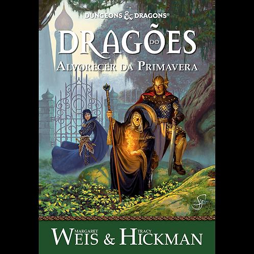 Crônicas de Dragonlance Vol. 3 - Dragões do Alvorecer da Primavera