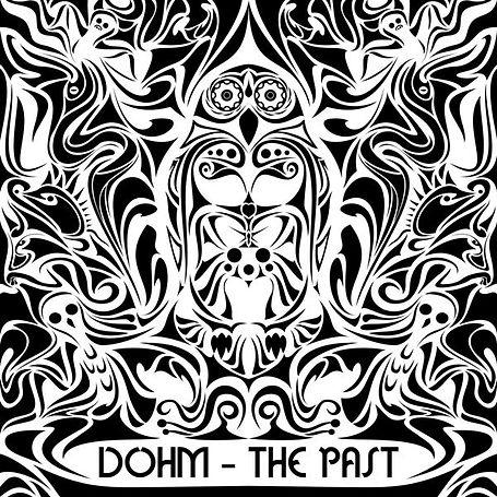 Dohm - The Past