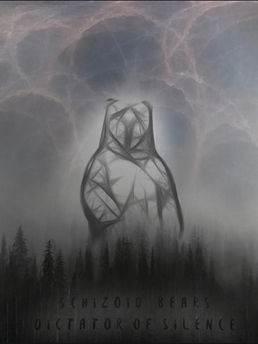 Schizoid Bears - Dictator of Silence
