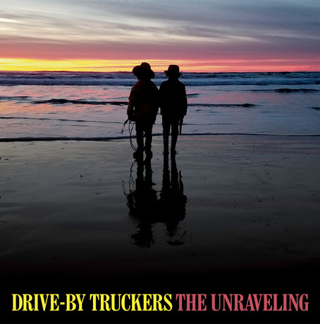 Album Review: The Unraveling- Drive-By Truckers