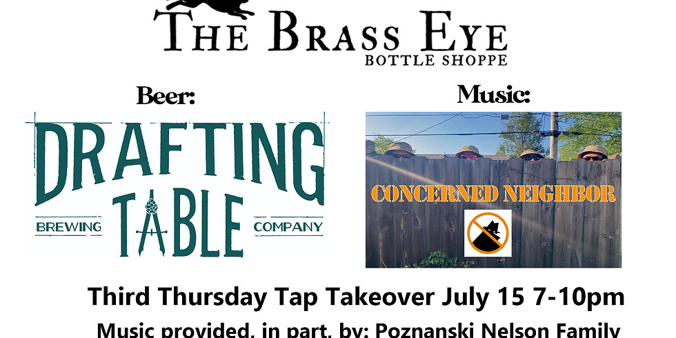 Tap Takeover w/ Drafting Table. Live Music with Concerned Neighbor