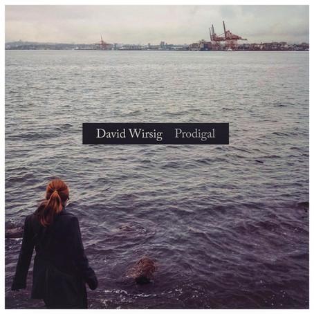 David Wirsig's Prodigal