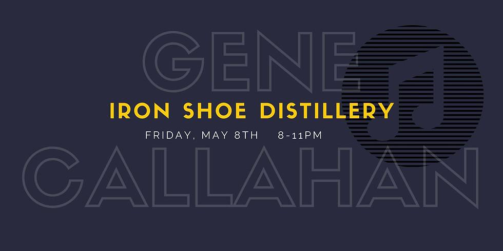 Live Music: Gene Callahan at Iron Shoe Distillery