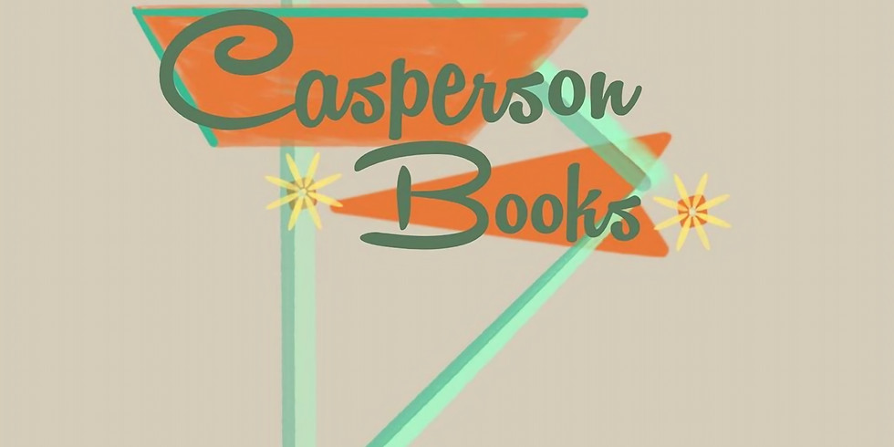 Casperson's Books and Art is OPEN for online orders