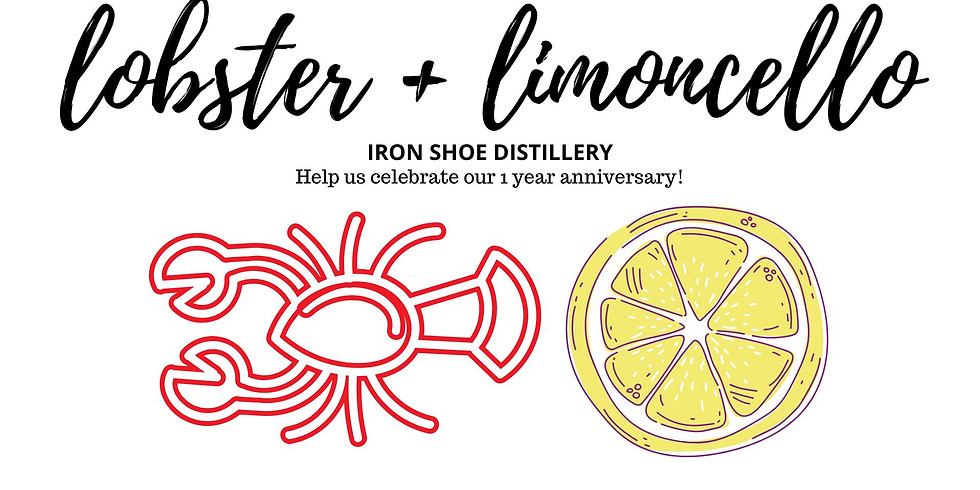 Lobster + Limoncello at Iron Shoe Distillery