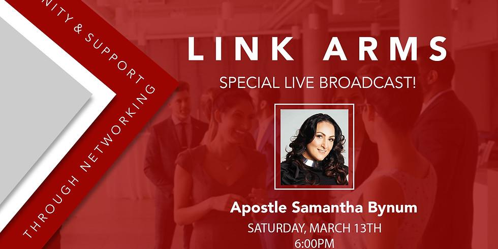 "Apostle Samantha Bynum Guest Speaker ""LINK ARMS"""