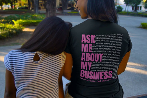 Ask Me About My Business - CUSTOM -  Short-Sleeve Unisex T-Shirt