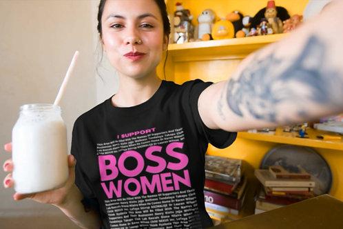 I Support Boss Women - CUSTOM - Short-Sleeve Unisex T-Shirt