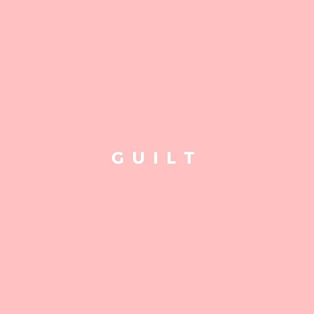 G is for Guilt