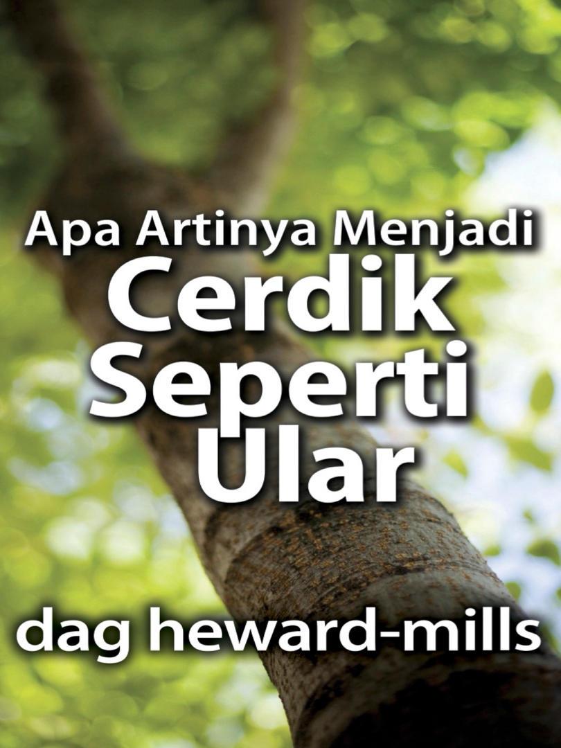 WISE AS SERPENTS - Dag Heward-Mills.jpg