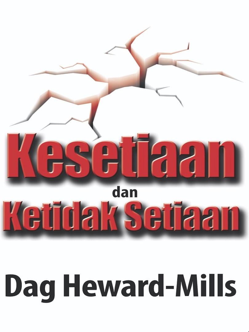 Kesetiaan dan Ketidaksetiaan - Dag Hewar