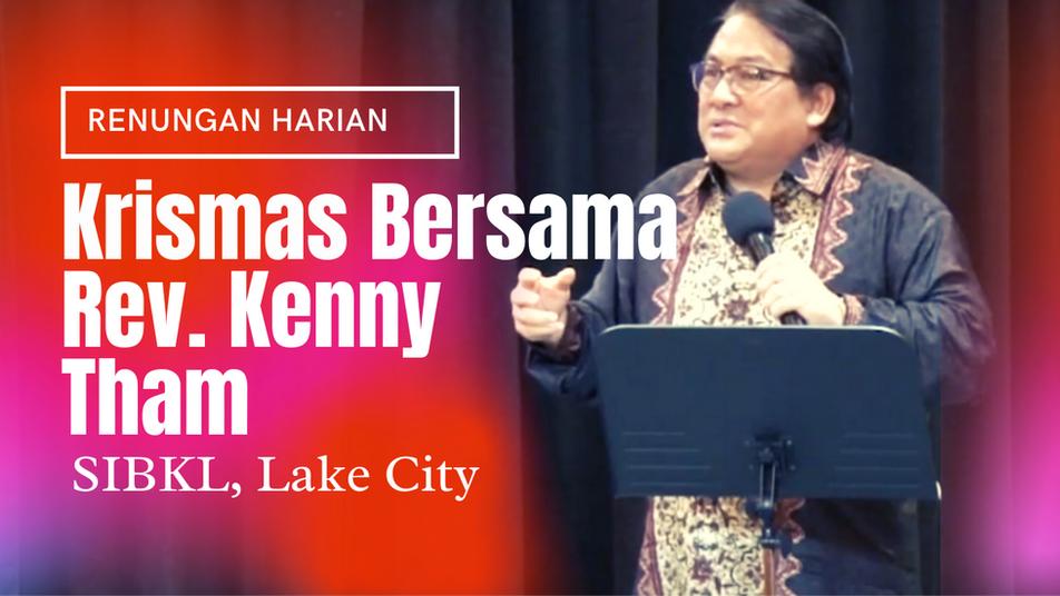 Krismas Bersama Rev Kenny Tham