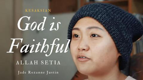 God is Faithful (Allah Setia)