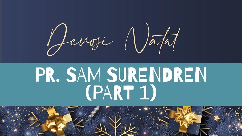 Renungan Krismas Pr. Sam (Part 1)