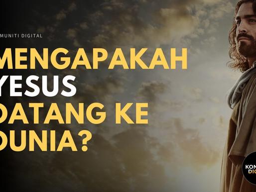 Mengapakah Yesus Datang Ke Dunia
