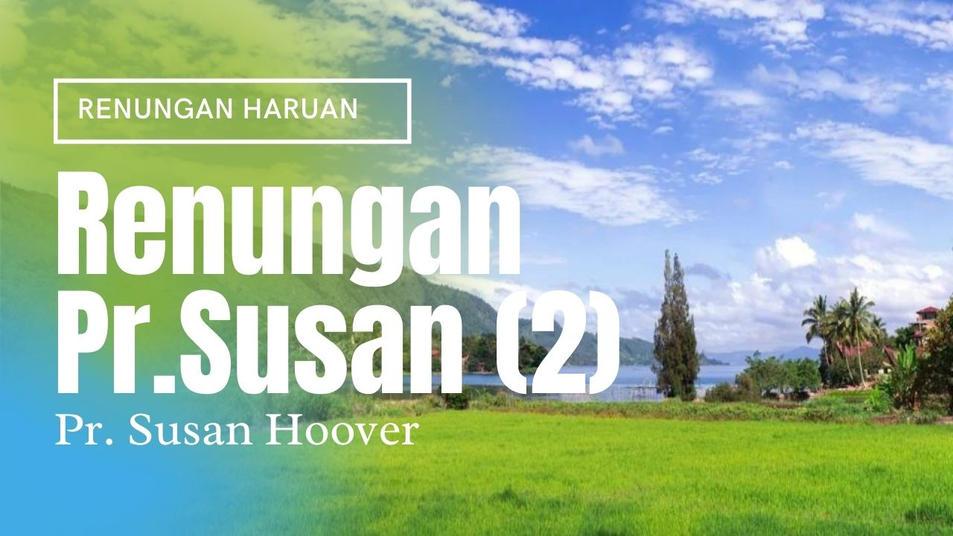 Pr. Susan (Part 2)