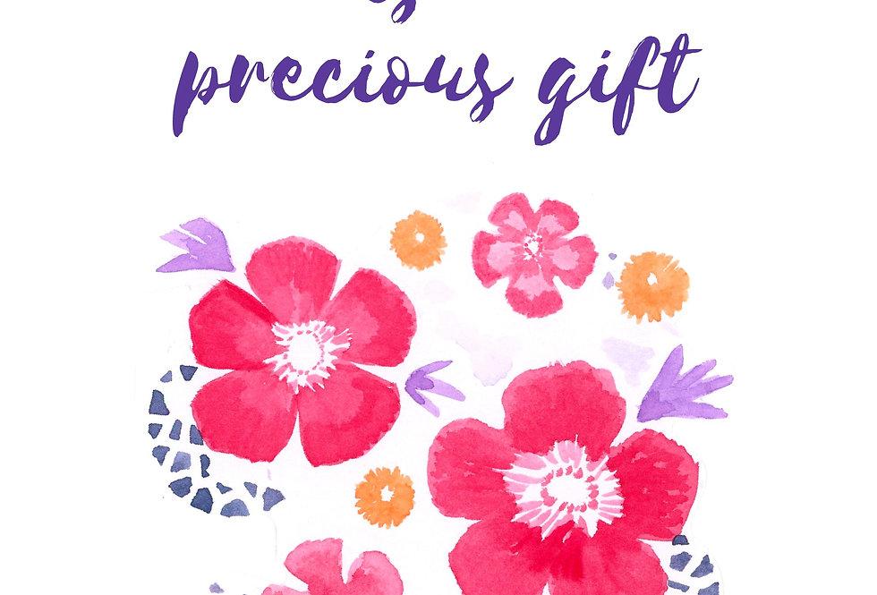 Each day is a precious gift