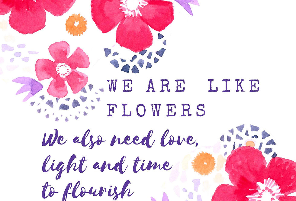 We are like flowers #1