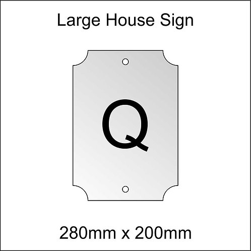 'Q' House Sign Large Size