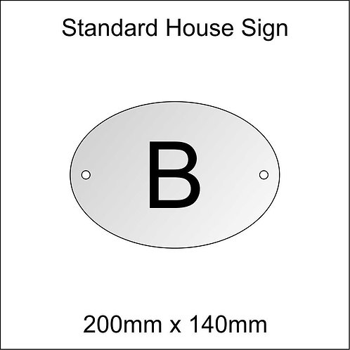 'B' House Sign Standard Size
