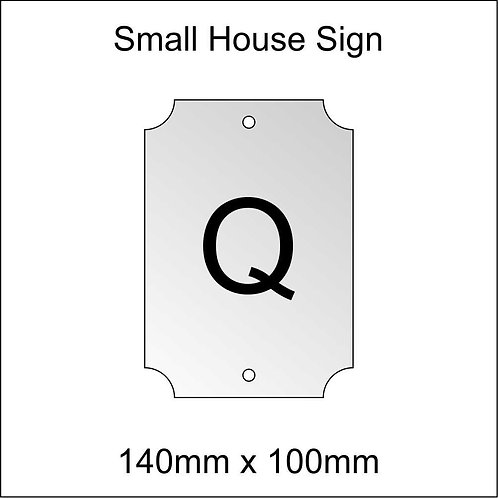 'Q' House Sign Smaller Size