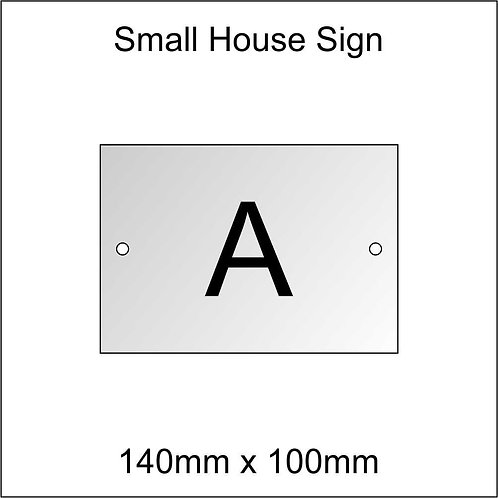 'A' House Sign Smaller Size