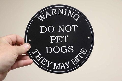 Black Warning They May Bite 195mm Diameter