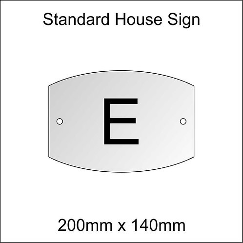 'E' House Sign Standard Size
