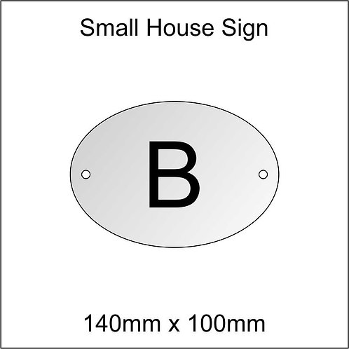 'B' House Sign Smaller Size