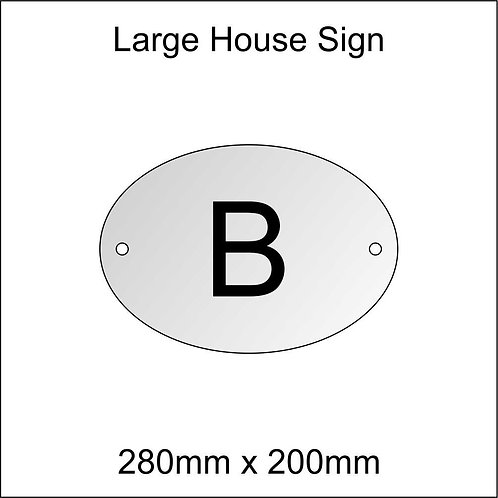 'B' House Sign Large Size