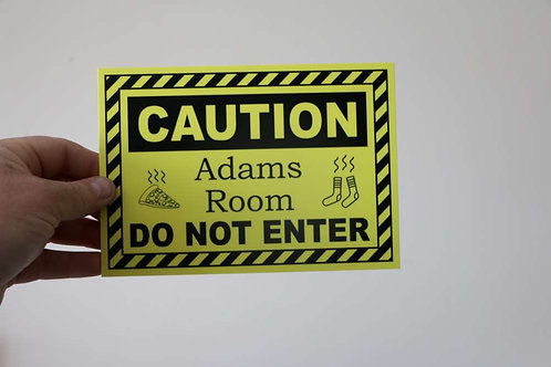 Caution Room Name Printed sign 200 x 140mm