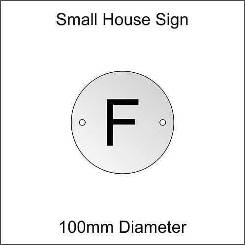 'F' House Sign Smaller Size