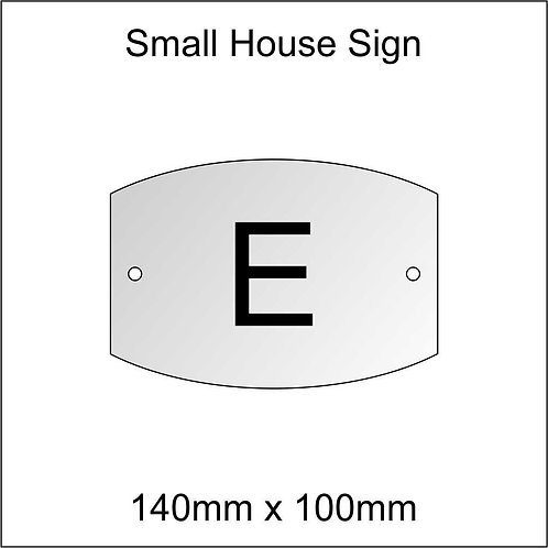 'E' House Sign Smaller Size