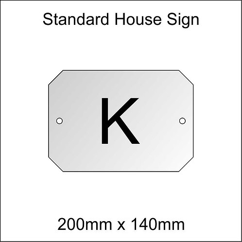 'K' House Sign Standard Size