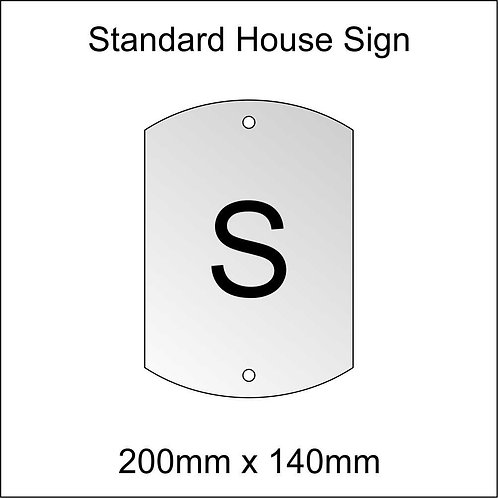 'S' House Sign Standard Size