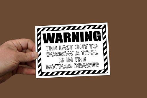 Warning Tools Printed sign 200 x 140mm
